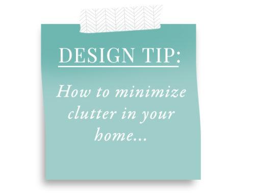 Design Tip – Minimize Clutter