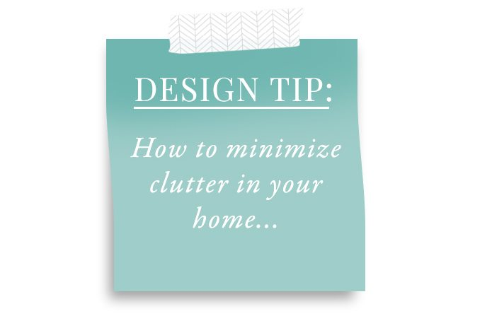 DesignTips_MinimizeClutter_Featured