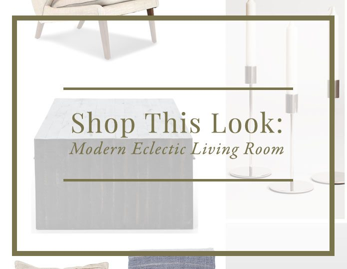 ShopThisLook-EclecticModernLivingRoom_FeaturedImage